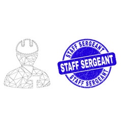 Blue scratched staff sergeant stamp seal and web vector