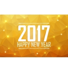 Greeting card Happy New Year 2017 Polygonal vector image