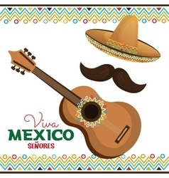 guitar and hat with moustache viva mexico vector image
