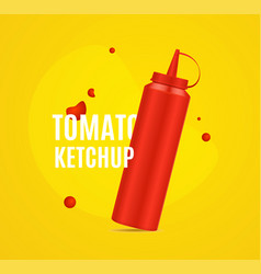realistic detailed 3d red ketchup bottle ad poster vector image