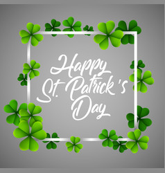 happy stpatrick day with frame square clover vector image