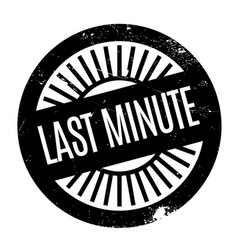 last minute rubber stamp vector image