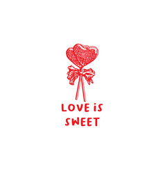 Valentines day sweets greeting card or poster vector
