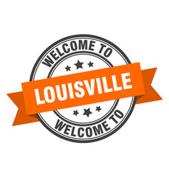 Louisville stamp welcome to louisville orange sign vector