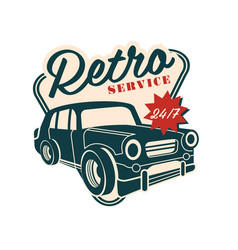 Retro car service logo 24 7 retro vintage label vector