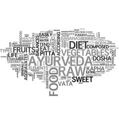 Ayurveda and raw food diet text word cloud vector