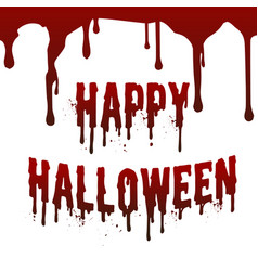 happy halloween day drop down blood stain vector image