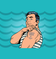 Sailor with lorem ipsum tattoo on hand vector
