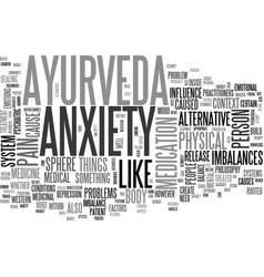 ayurveda as alternative anxiety treatment text vector image