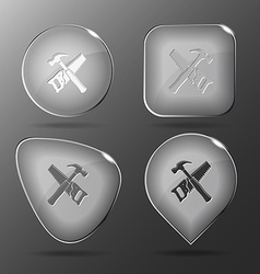 Hand saw and hammer Glass buttons vector image