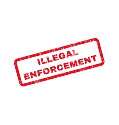 Illegal Enforcement Text Rubber Stamp vector