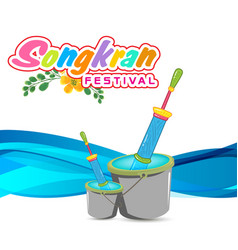 Songkran festival in thailand bucket of water and vector