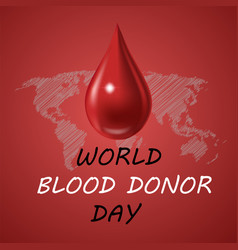 World blood donor day june 14th back vector