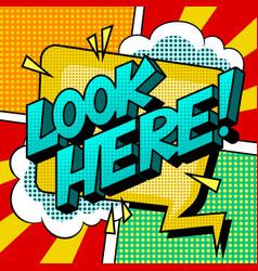 look here word comic book pop art vector image