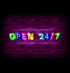 open 24 7 hours sign on brick wall background vector image