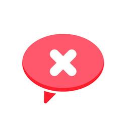 Cancel chat cross dialogue message no speech icon vector