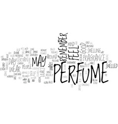 Why do people buy perfumes text word cloud concept vector