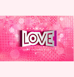 happy valentine s day pink pattern abstract shape vector image