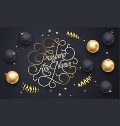 prospero ano nuevo spanish happy new year navidad vector image