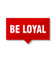 Be loyal red tag vector