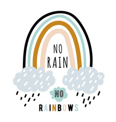 no rain rainbows quote background vector image