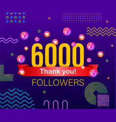 thank you 6000 followers numbers congratulating vector image