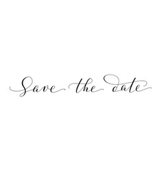 Save the date words hand written custom vector
