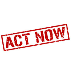 act now stamp vector image