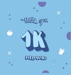 1k followers thank you vector