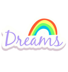 Word text rainbow dreams image vector