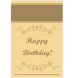 beige greeting card - happy birthday vector image vector image