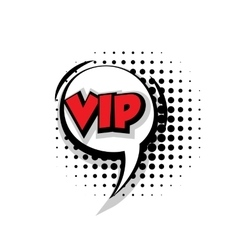 Comic text vip sound effects pop art vector image