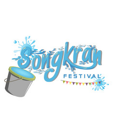 Songkran festival in thailand bucket of water flag vector