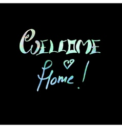 Welcome home lettering vector image