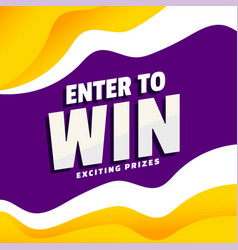 Enter to win exciting prizes modern banner vector