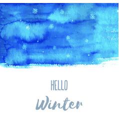 hello winter hand paint blue watercolor texture vector image