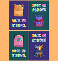 Back to school posters set of childish backpacks vector