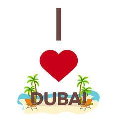 i love dubai travel palm summer lounge chair vector image