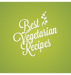 vegetarian food vintage lettering background vector image