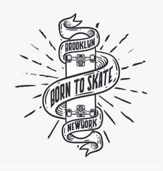 Born to skate skateboard vintage t shirt design vector