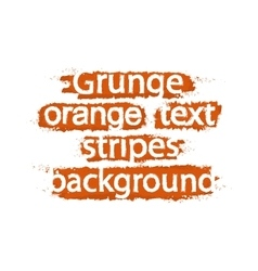 Grunge text background stripes Orange vector image