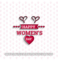 happy womens day card with white pattern vector image