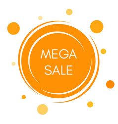 mega sale sticker with abstract yellow round vector image
