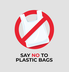 say no to plastic bags sign vector image