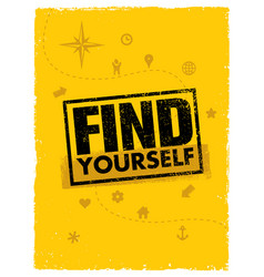 find yourself adventure motivation banner vector image