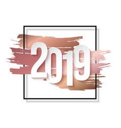 2019 happy new year background for flyers vector image