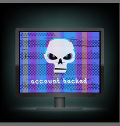 Account hacked message on monitor vector