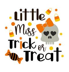 little miss trick or treat inscription vector image
