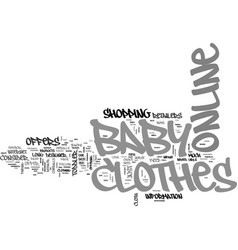 baby clothes online text word cloud concept vector image
