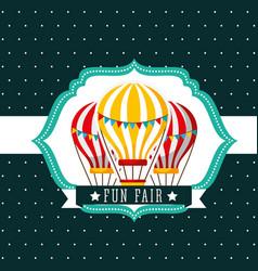 Hot air balloons recreation carnival fun fair vector